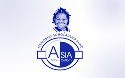 The Asia SiVon Cottom Memorial Scholarship Fund (ASC) is Now Accepting Applicants for the 2015 School Year